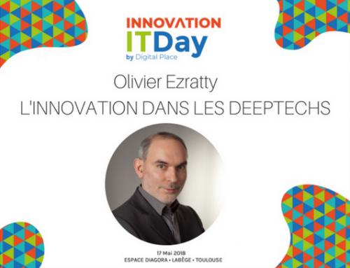 «L'innovation au coeur des DeepTechs» – Keynote de Olivier Ezratty