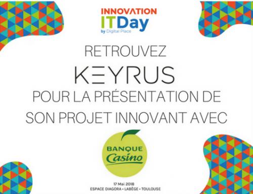 Découvrez le projet innovant de Keyrus avec la Banque Casino